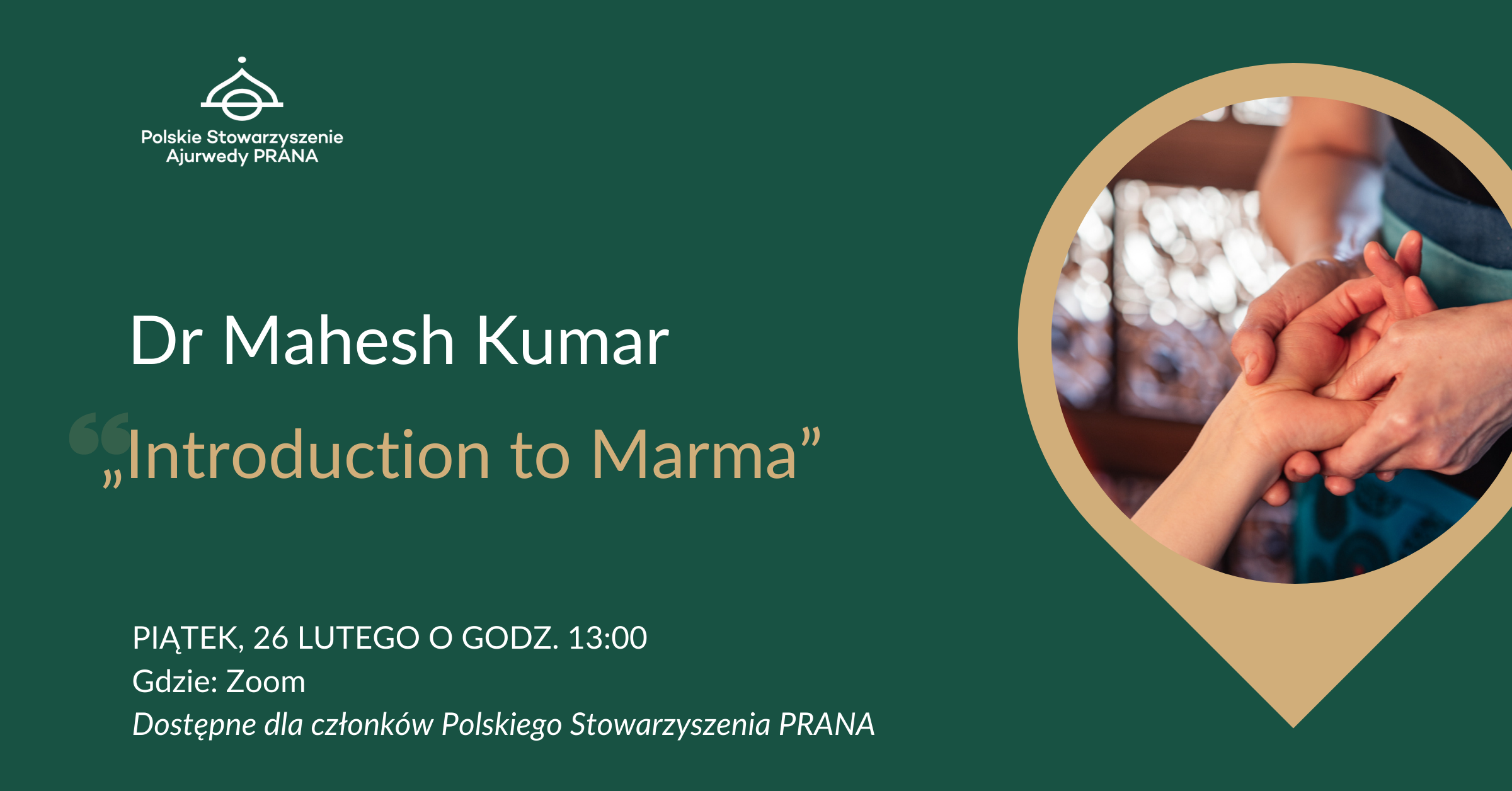 Spotkanie z doktor Mahesh Kumar - Introduction to Marma