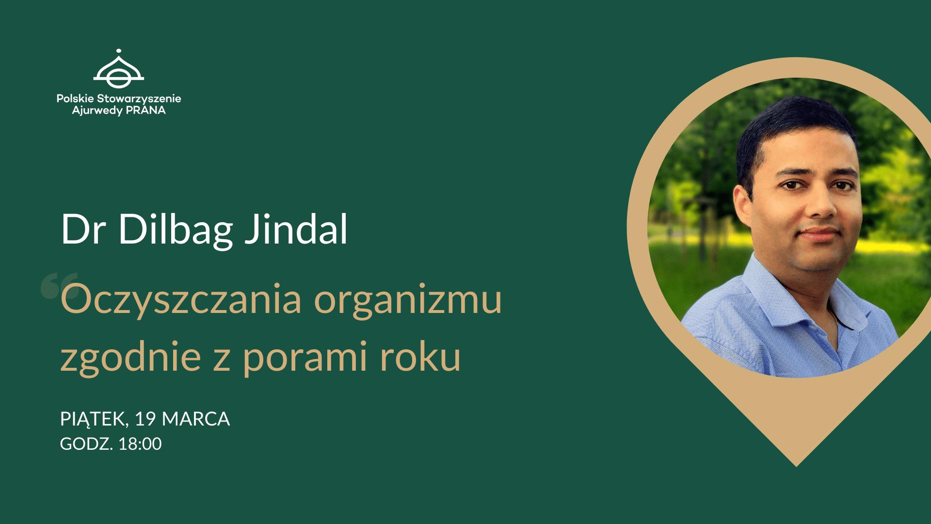 Oczyszczanie organizmu zgodnie z porami roku – rozmowa z dr Dilbag Jindal