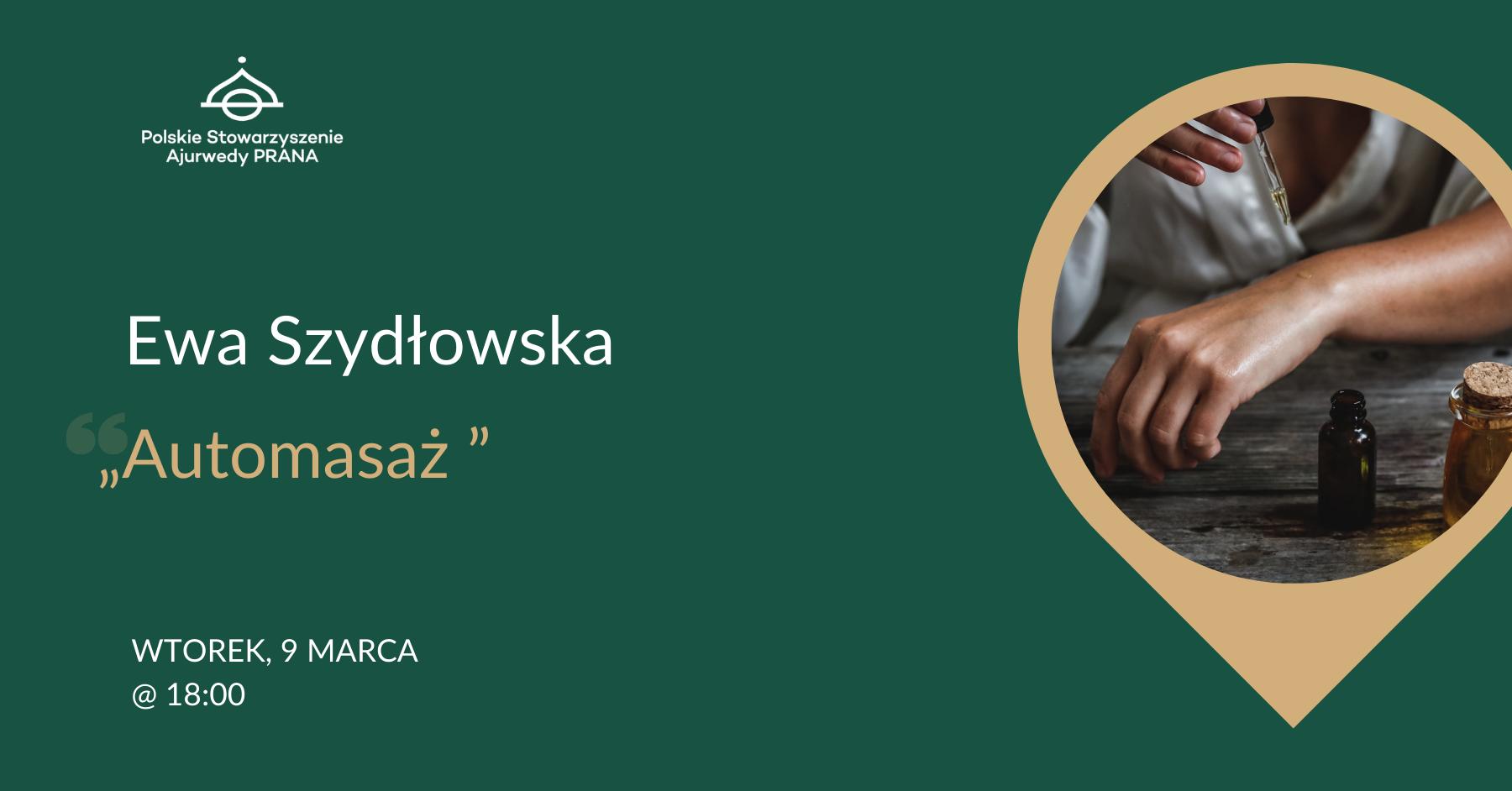 Spotkanie z Ewą Szydłowską – Automasaż