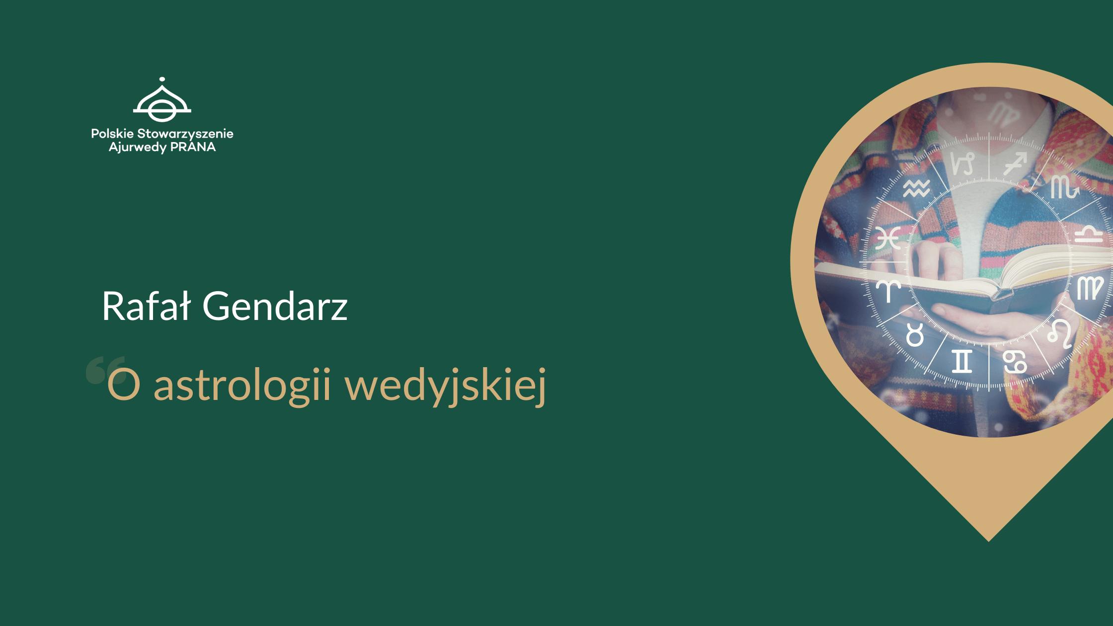 O astrologii wedyjskiej – wywiad z Rafałem Gendarzem